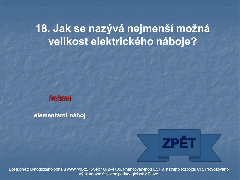ŘEŠENÍ elementární náboj ZPĚT Dostupné z Metodického portálu www.rvp.cz, ISSN: 1802–4785, financovaného z ESF a státního rozpočtu ČR.