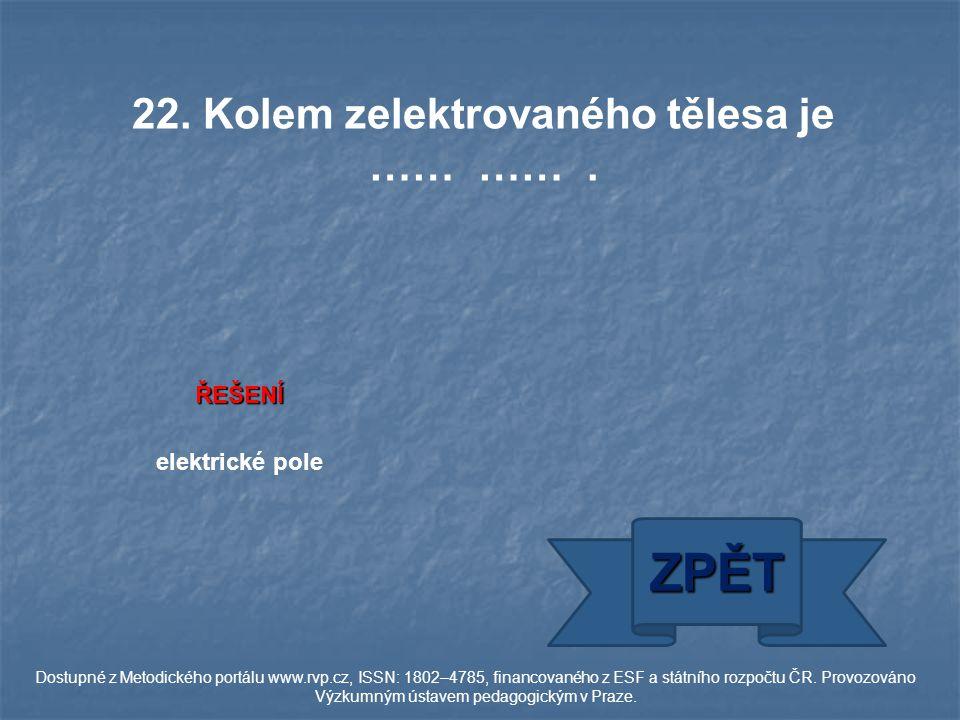 elektrické pole ZPĚT Dostupné z Metodického portálu www.rvp.cz, ISSN: 1802–4785, financovaného z ESF a státního rozpočtu ČR.