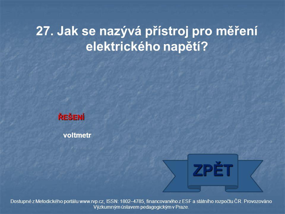 ŘEŠENÍ voltmetr ZPĚT Dostupné z Metodického portálu www.rvp.cz, ISSN: 1802–4785, financovaného z ESF a státního rozpočtu ČR.