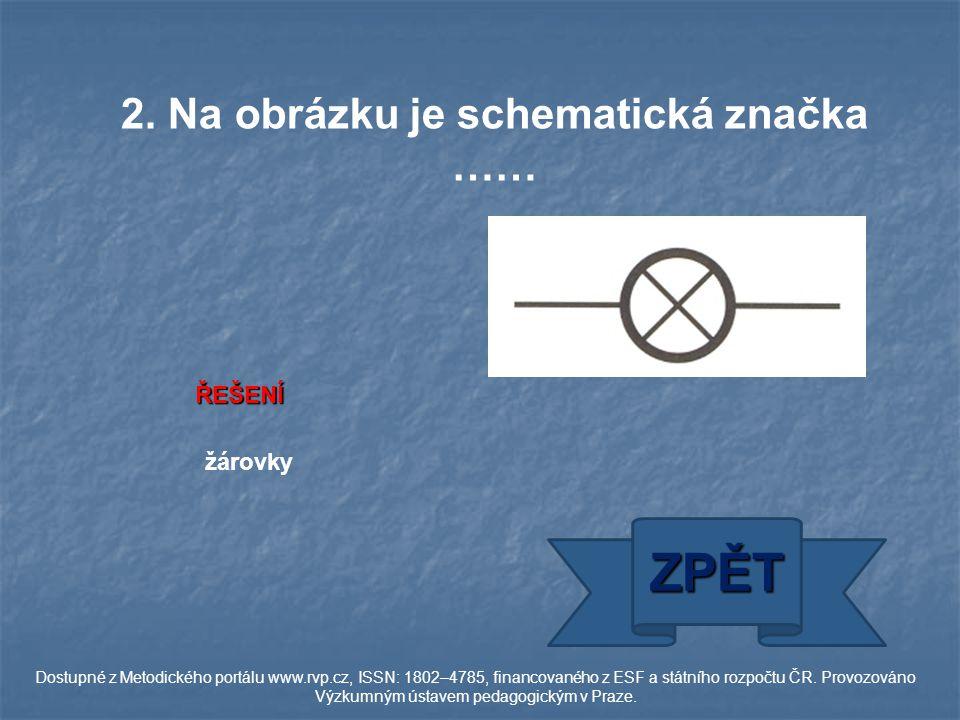 ŘEŠENÍ volt ZPĚT Dostupné z Metodického portálu www.rvp.cz, ISSN: 1802–4785, financovaného z ESF a státního rozpočtu ČR.