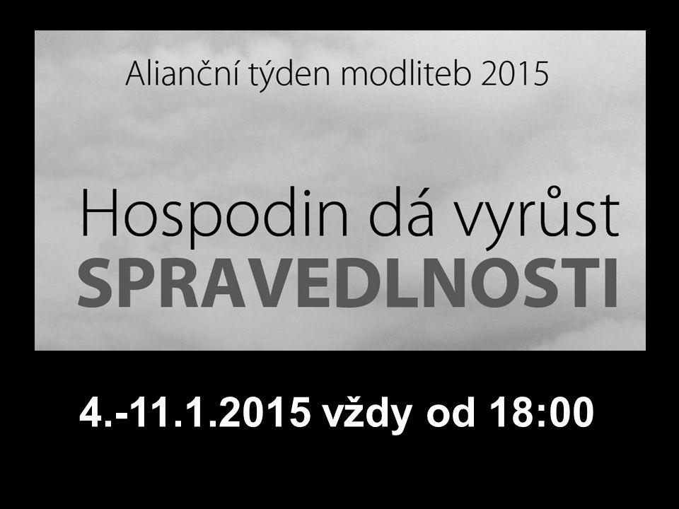 4.-11.1.2015 vždy od 18:00