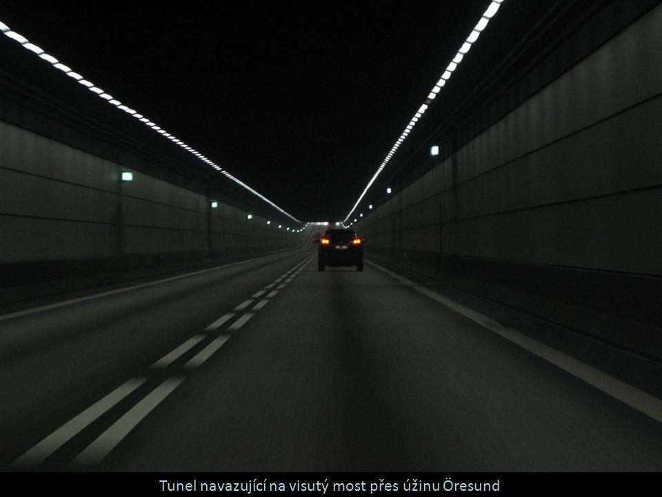 Tunel navazující na visutý most přes úžinu Öresund