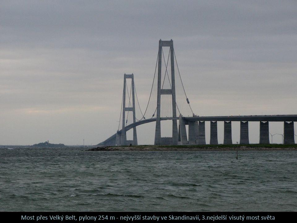 Most přes Velký Belt, pylony 254 m - nejvyšší stavby ve Skandinavii, 3.nejdelší visutý most světa