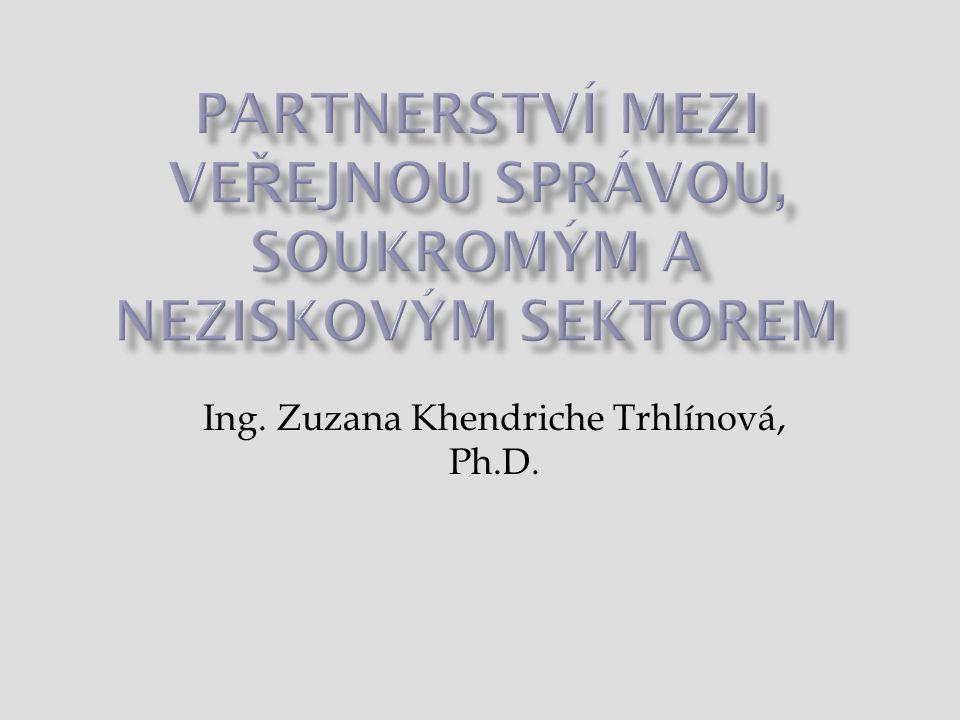  Představit koncept partnerství, jeho význam a cíle  Představit jednotlivé typy a formy partnerství  Aktuální trendy a problémy v rozvoji partnerství 2