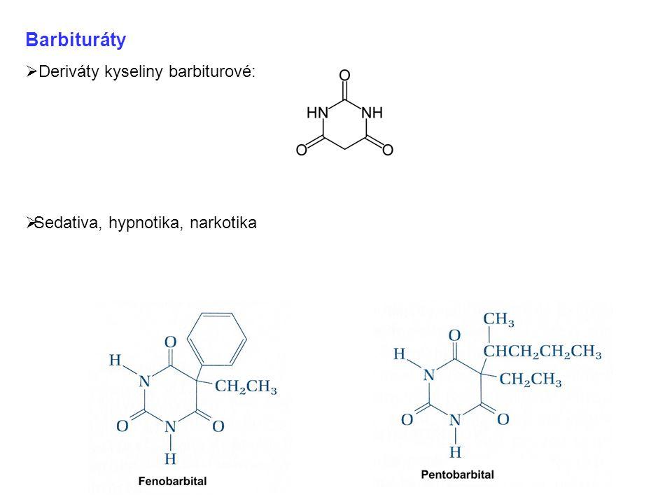 Barbituráty  Deriváty kyseliny barbiturové:  Sedativa, hypnotika, narkotika