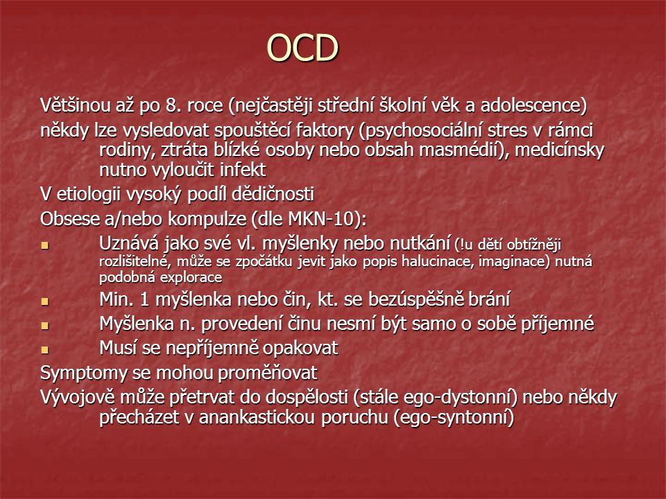 OCD Většinou až po 8.