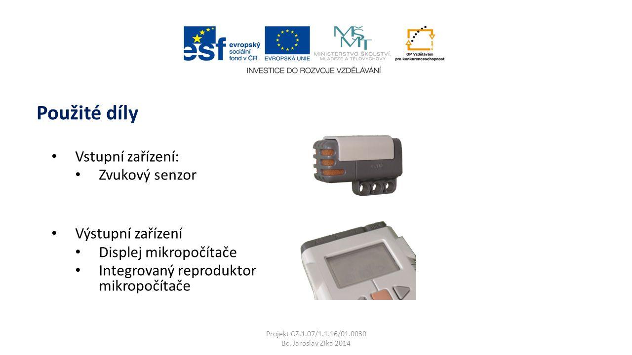 Použité díly Vstupní zařízení: Zvukový senzor Výstupní zařízení Displej mikropočítače Integrovaný reproduktor mikropočítače