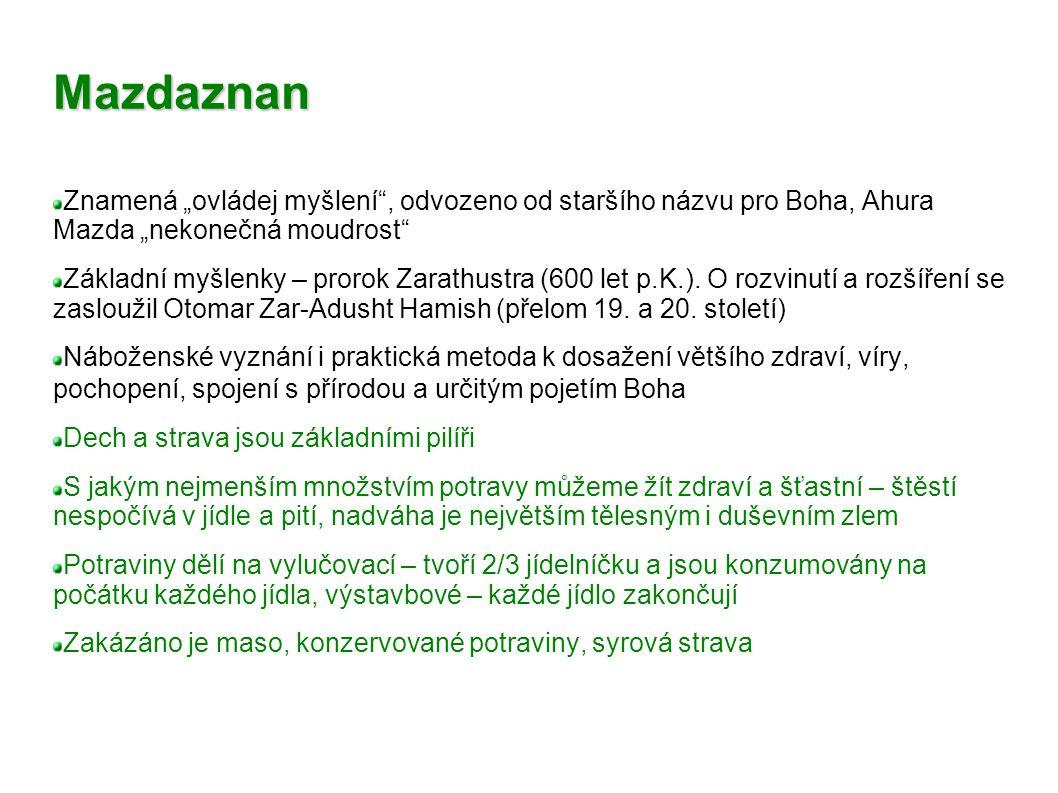 """Mazdaznan Znamená """"ovládej myšlení"""", odvozeno od staršího názvu pro Boha, Ahura Mazda """"nekonečná moudrost"""" Základní myšlenky – prorok Zarathustra (600"""