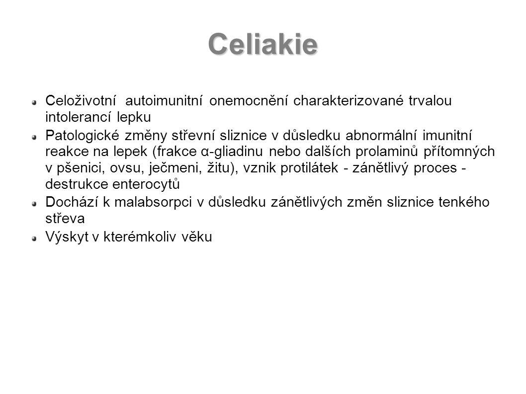 Celiakie Celoživotní autoimunitní onemocnění charakterizované trvalou intolerancí lepku Patologické změny střevní sliznice v důsledku abnormální imuni