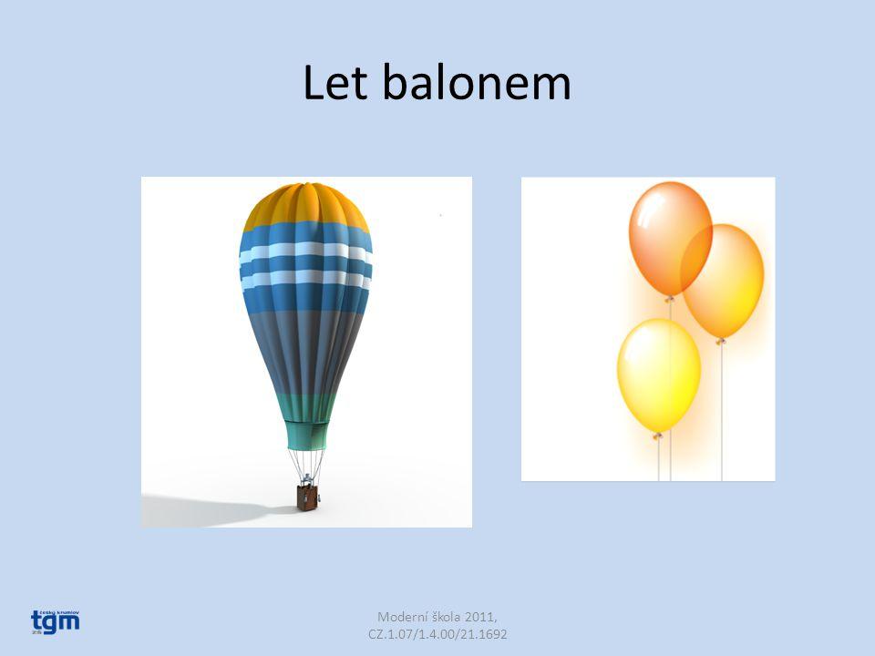Let balonem Moderní škola 2011, CZ.1.07/1.4.00/21.1692