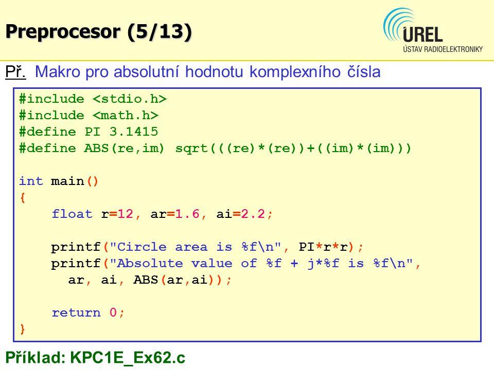 #include #define PI 3.1415 #define ABS(re,im) sqrt(((re)*(re))+((im)*(im))) int main() { float r=12, ar=1.6, ai=2.2; printf(