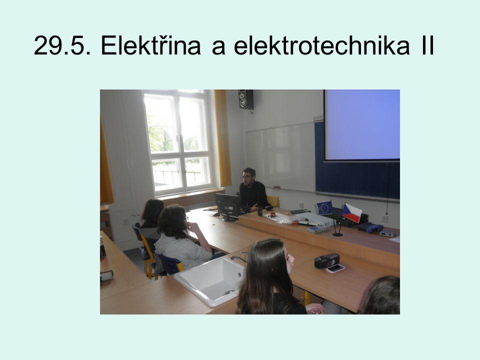 29.5. Elektřina a elektrotechnika II
