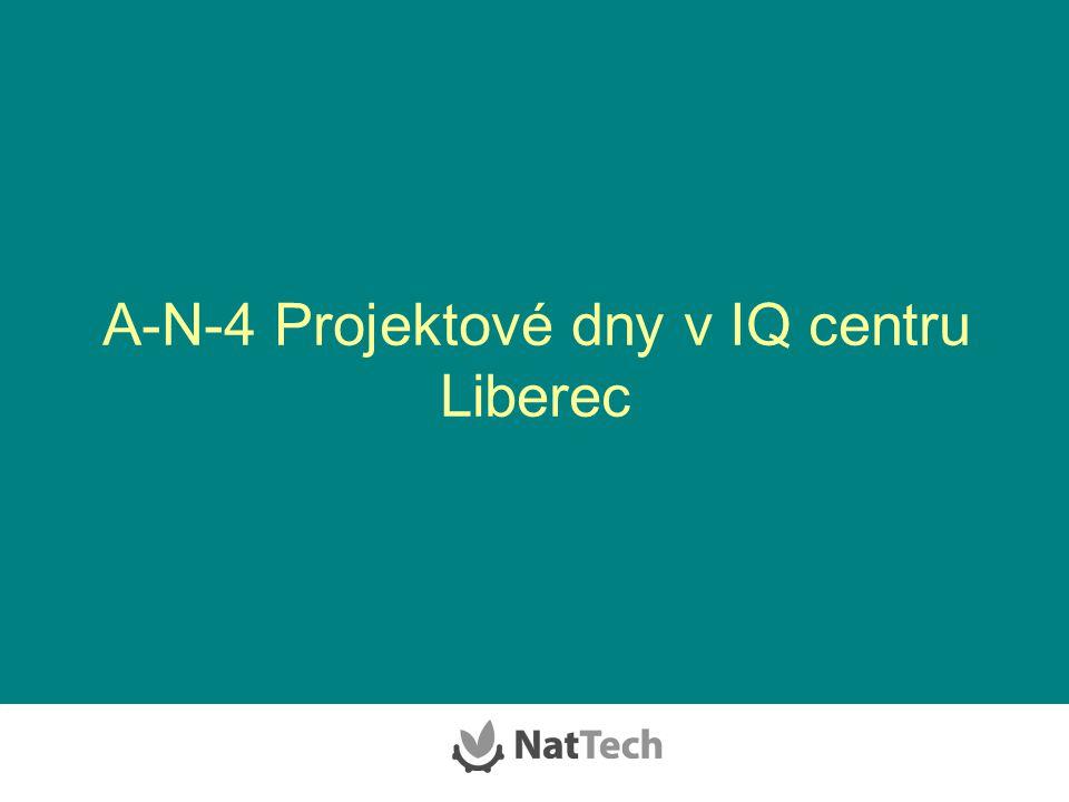 A-N-4 Projektové dny v IQ centru Liberec