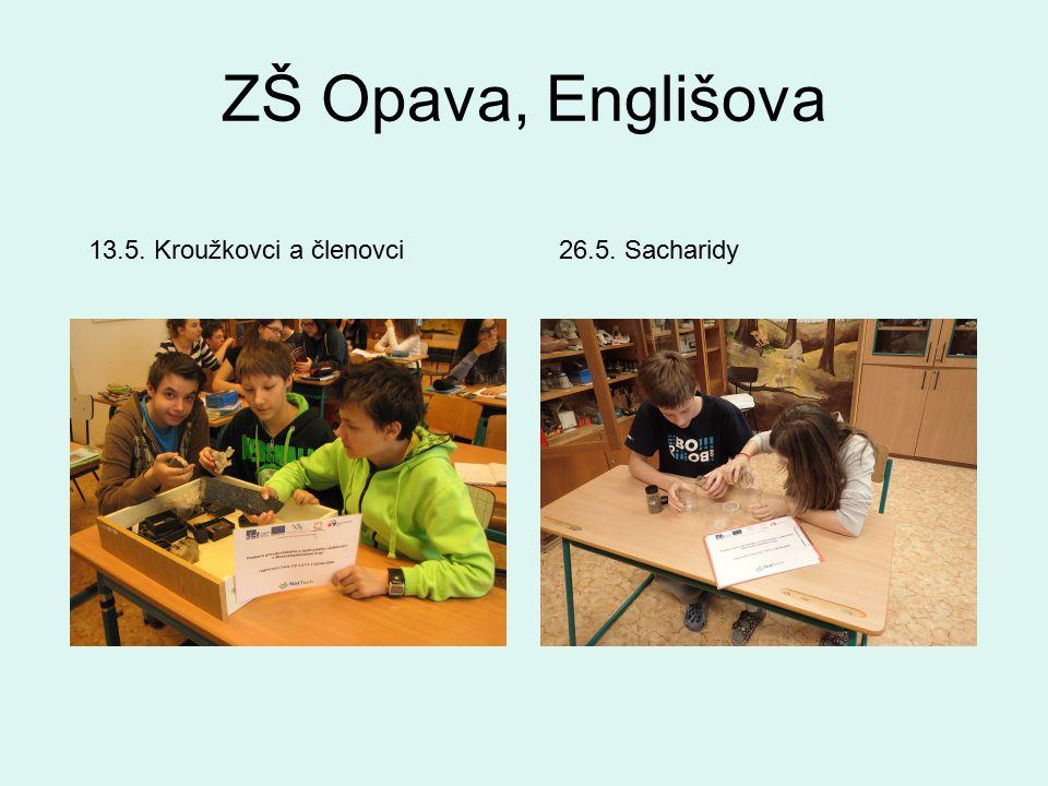 ZŠ Opava, Englišova 26.5. Sacharidy13.5. Kroužkovci a členovci