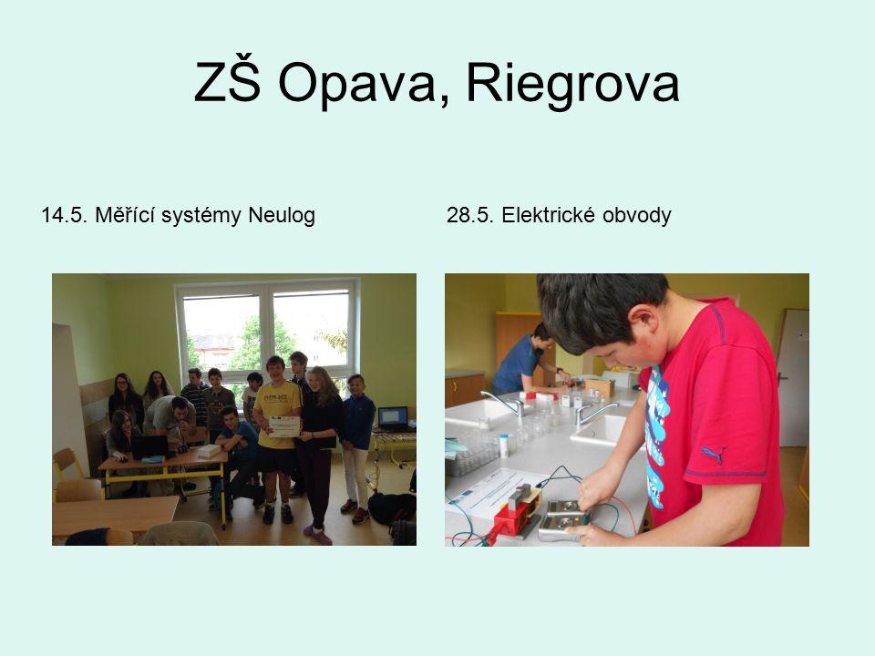 ZŠ Opava, Riegrova 14.5. Měřící systémy Neulog28.5. Elektrické obvody