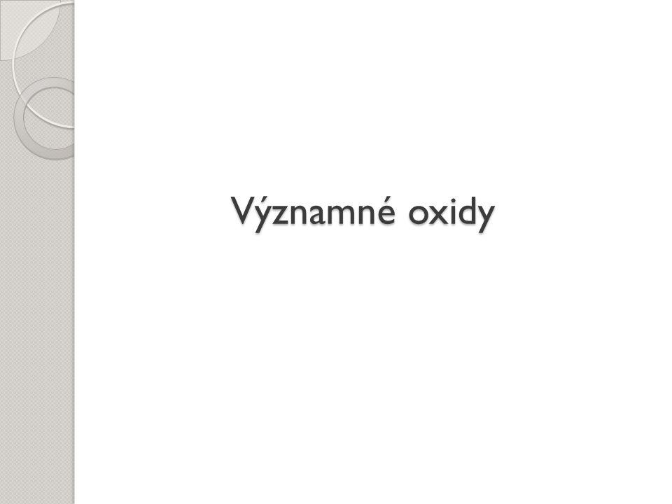 Oxid vápenatý CaO pálené (nehašené) vápno bílá žíravá zásaditá látka vyrábí se tepelným rozkladem vápence Využití: - ve stavebnictví (omítky) - při výrobě skla - snižuje kyselost vody a půdy
