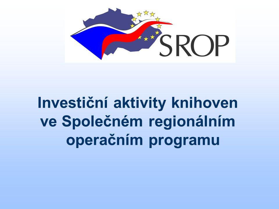 Investiční aktivity knihoven ve Společném regionálním operačním programu
