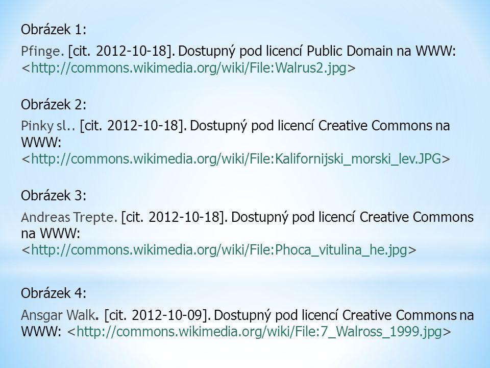 Obrázek 1: Pfinge. [cit. 2012-10-18]. Dostupný pod licencí Public Domain na WWW: Obrázek 2: Pinky sl.. [cit. 2012-10-18]. Dostupný pod licencí Creativ