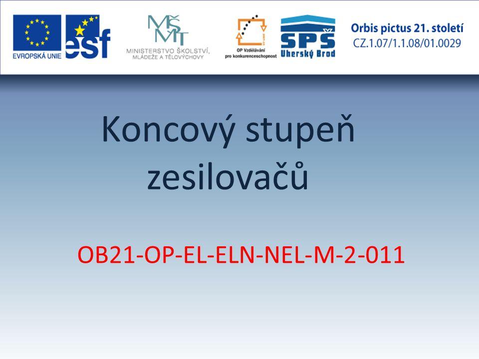 Koncový stupeň zesilovačů OB21-OP-EL-ELN-NEL-M-2-011