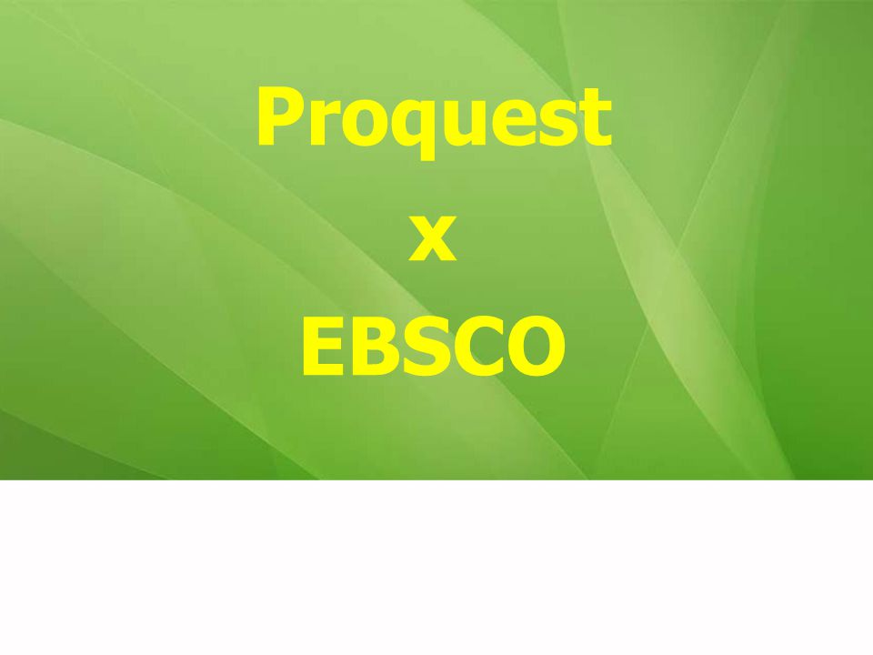 Proquest x EBSCO