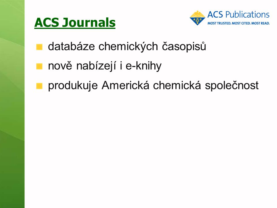 ACS Journals databáze chemických časopisů nově nabízejí i e-knihy produkuje Americká chemická společnost