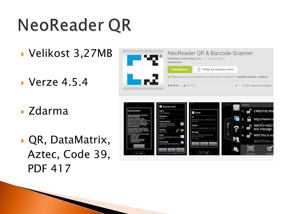  Velikost 3,27MB  Verze 4.5.4  Zdarma  QR, DataMatrix, Aztec, Code 39, PDF 417