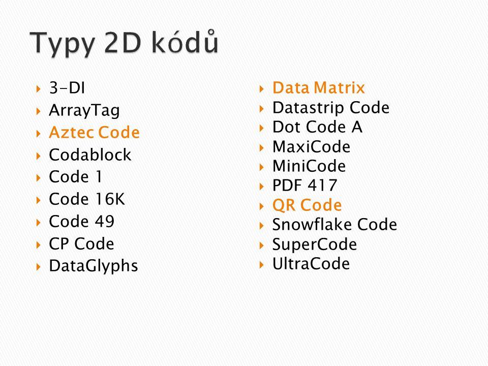  3-DI  ArrayTag  Aztec Code  Codablock  Code 1  Code 16K  Code 49  CP Code  DataGlyphs  Data Matrix  Datastrip Code  Dot Code A  MaxiCode  MiniCode  PDF 417  QR Code  Snowflake Code  SuperCode  UltraCode