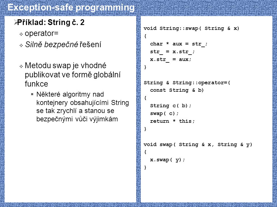Exception-safe programming  Příklad: String č.
