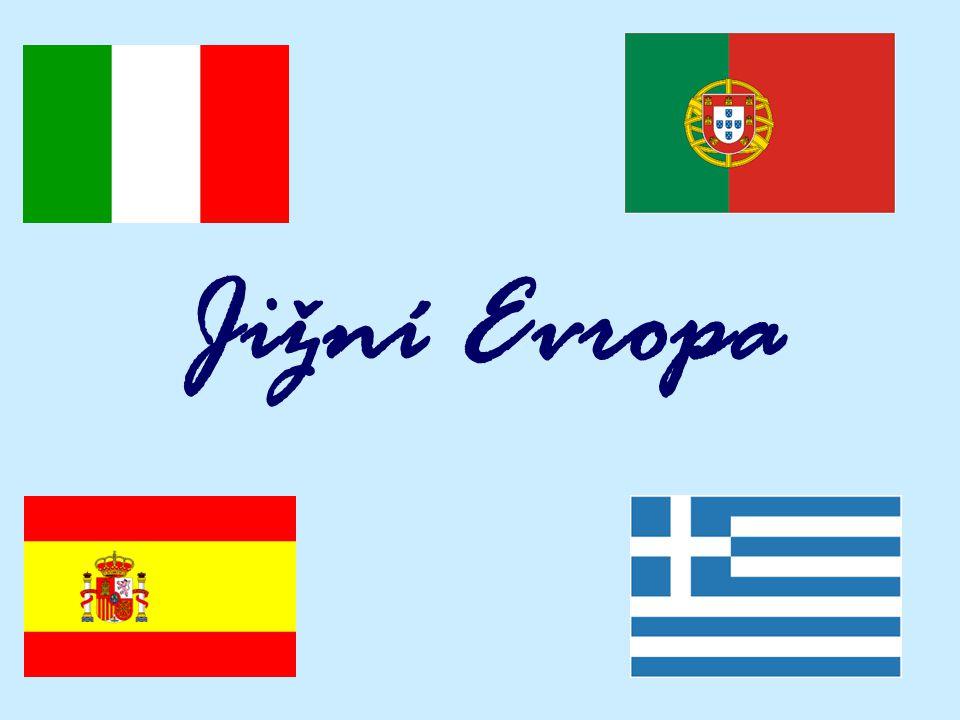 Jižní Evropa ItáliePortugalsko Španélsko R Recko