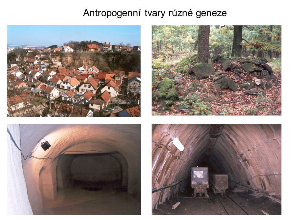Antropogenní tvary různé geneze
