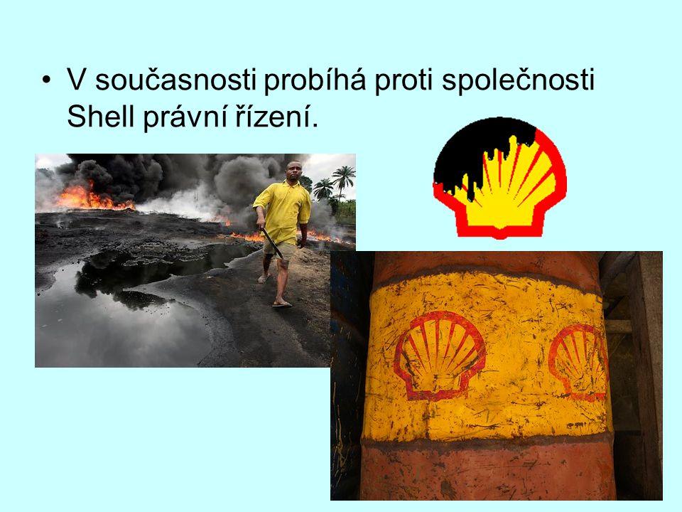 V současnosti probíhá proti společnosti Shell právní řízení.