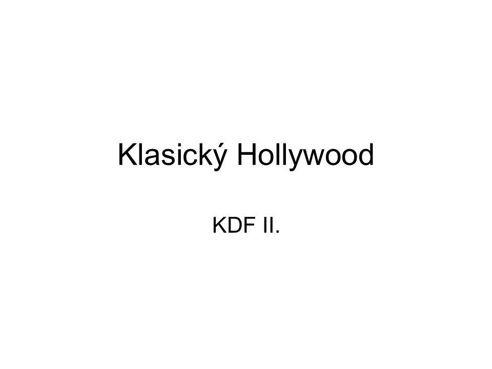 Klasický Hollywood KDF II.