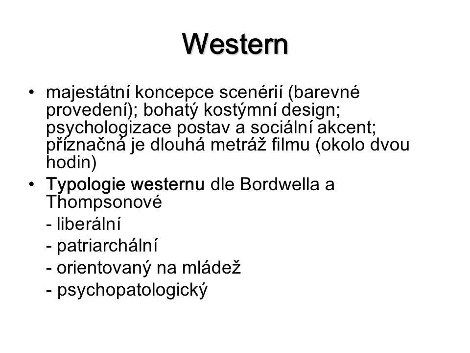 Western majestátní koncepce scenérií (barevné provedení); bohatý kostýmní design; psychologizace postav a sociální akcent; příznačná je dlouhá metráž