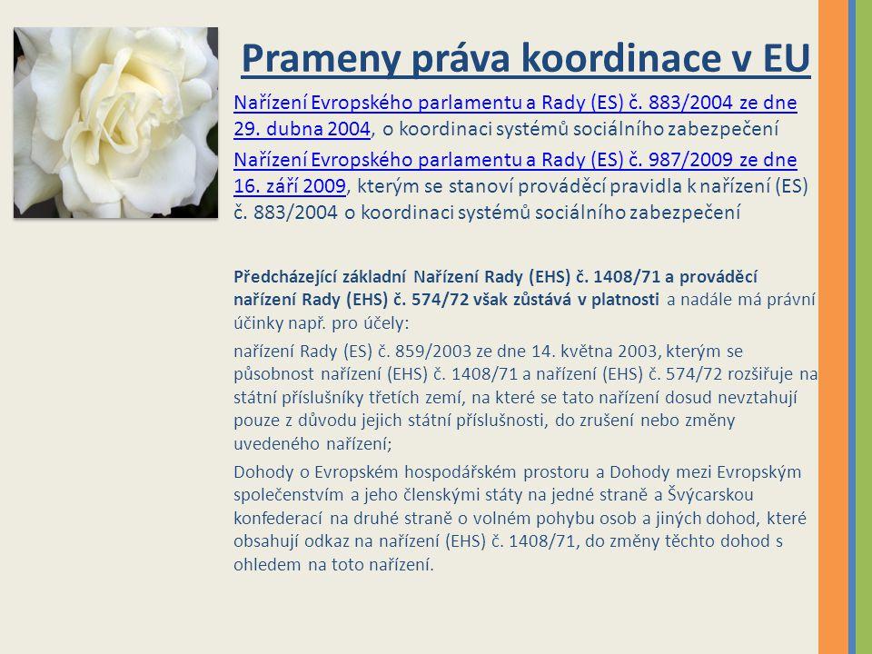 Prameny práva koordinace v EU Nařízení Evropského parlamentu a Rady (ES) č.