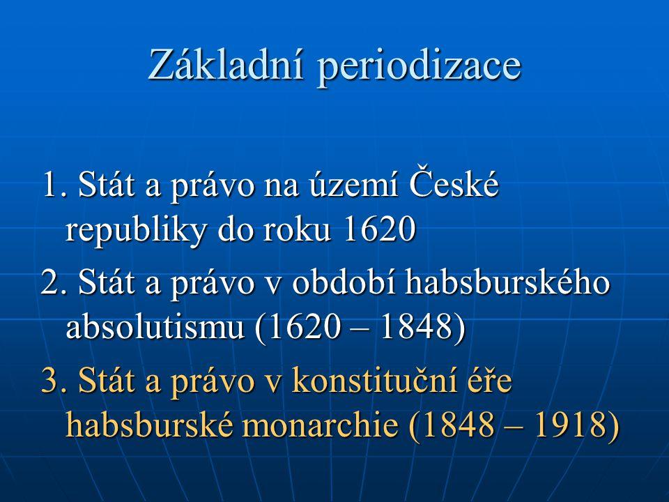 Stát a právo v konstituční éře habsburské monarchie (1848 – 1918) 1.