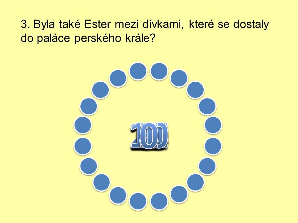 2. Kdo byla Ester ?