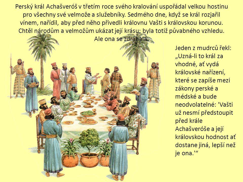 41. Ester se stala královnou a pomohla zachránit Izrael