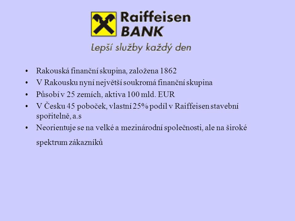 Rakouská finanční skupina, založena 1862 V Rakousku nyní největší soukromá finanční skupina Působí v 25 zemích, aktiva 100 mld. EUR V Česku 45 poboček