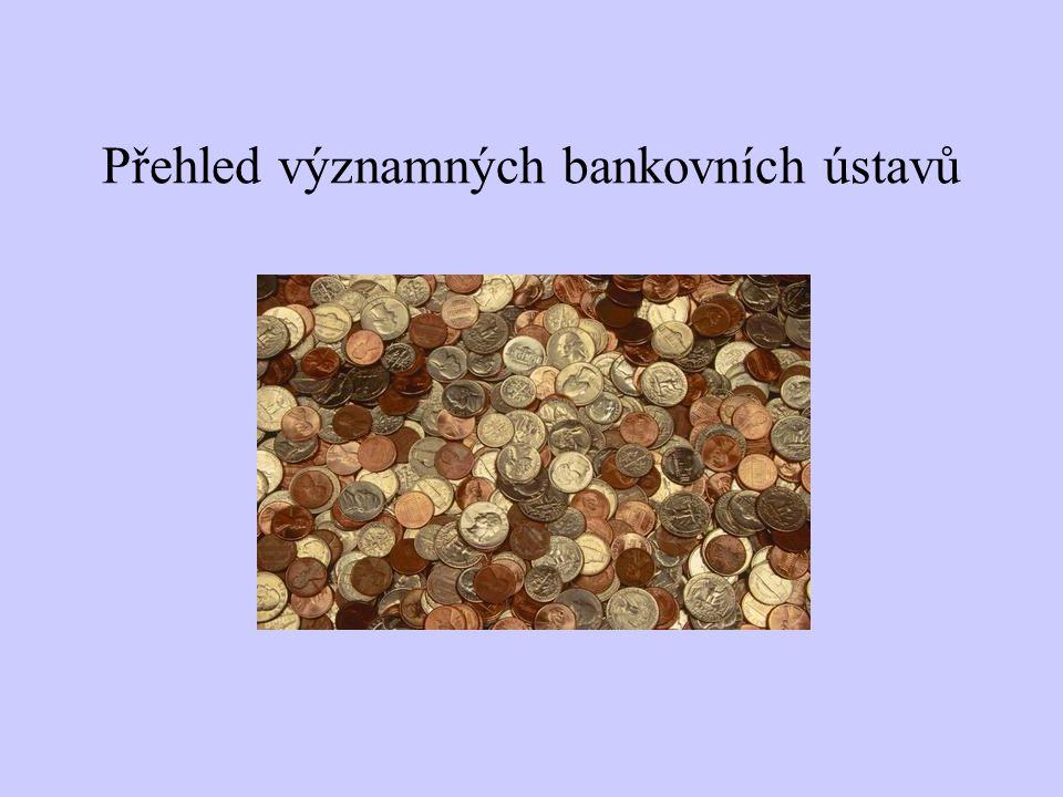 Přehled významných bankovních ústavů