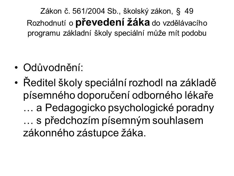 Metodický pokyn MŠMT ČR čj.: 28 275/2000-22 k prevenci a řešení šikanování mezi žáky škol a školských zařízení Spolupracovat s odbornými službami reso