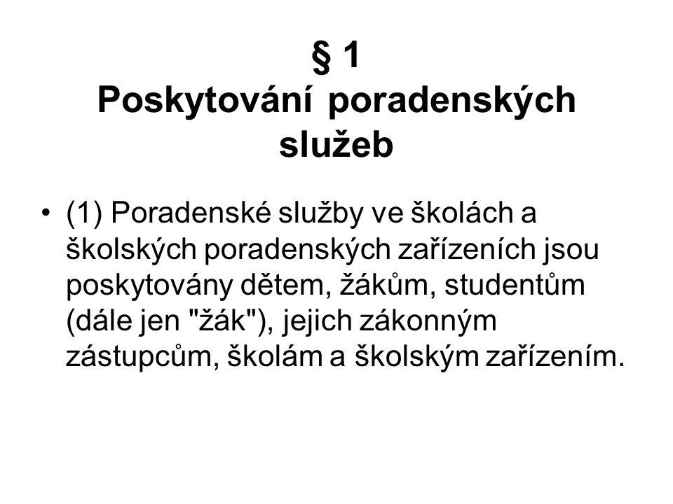 72 VYHLÁŠKA ze dne 9. února 2005 o poskytování poradenských služeb ve školách a školských poradenských zařízeních