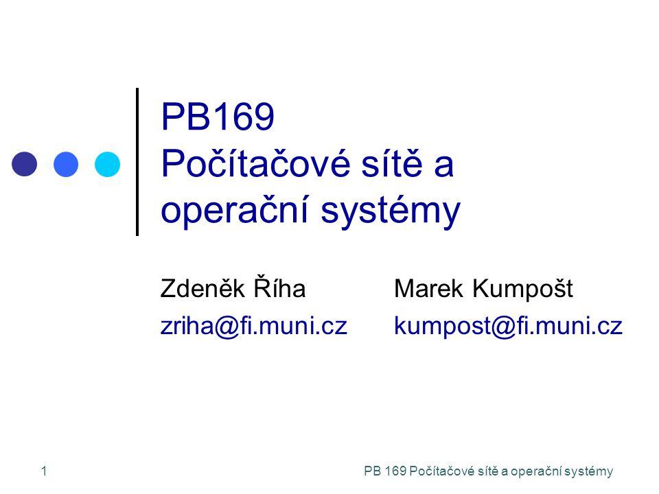 PB 169 Počítačové sítě a operační systémy12 Historie: multitasking (2) Multitaskingový systém umožňuje řadě uživatelů počítačový systém sdílet Uživatelé mají dojem, že počítačový systém je vyhrazen jen pro ně Oproti pouhému multiprogramování snižuje dobu odezvy (response time) interaktivních procesů Multitaskingové systémy jsou již značně komplexní správa a ochrana paměti, virtuální paměť synchronizace a komunikace procesů CPU plánovací algoritmy, souborové systémy