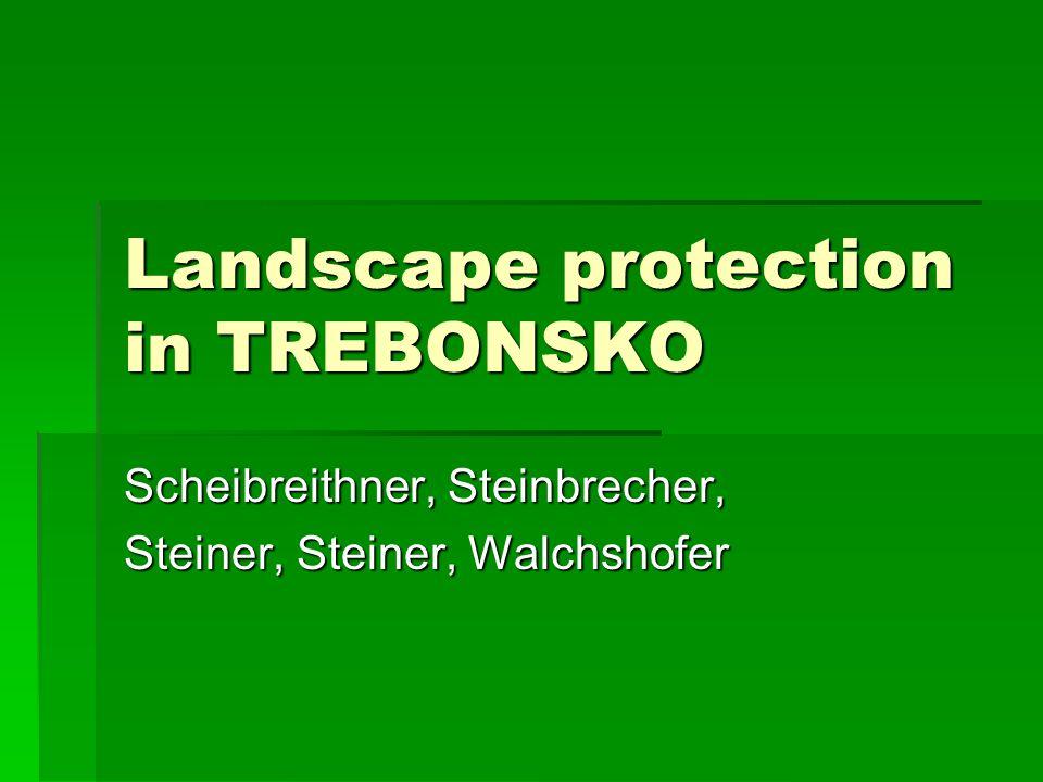 Landscape protection in TREBONSKO Scheibreithner, Steinbrecher, Steiner, Steiner, Walchshofer