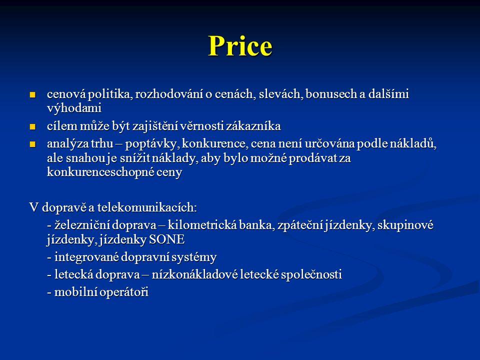 Price cenová politika, rozhodování o cenách, slevách, bonusech a dalšími výhodami cenová politika, rozhodování o cenách, slevách, bonusech a dalšími v