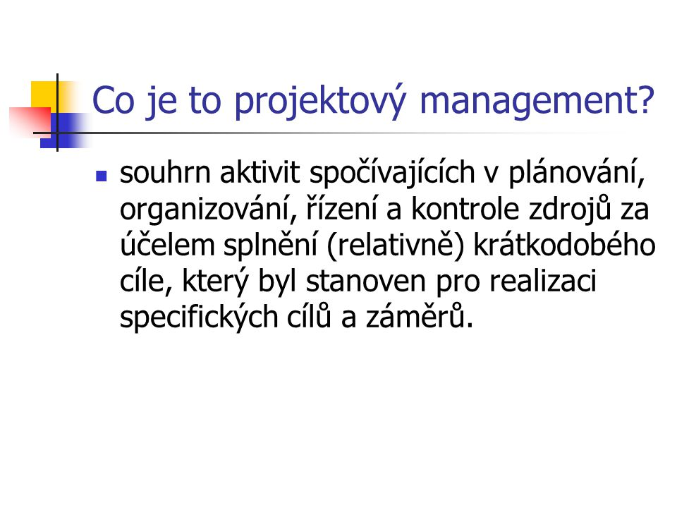 Co je to projektový management.