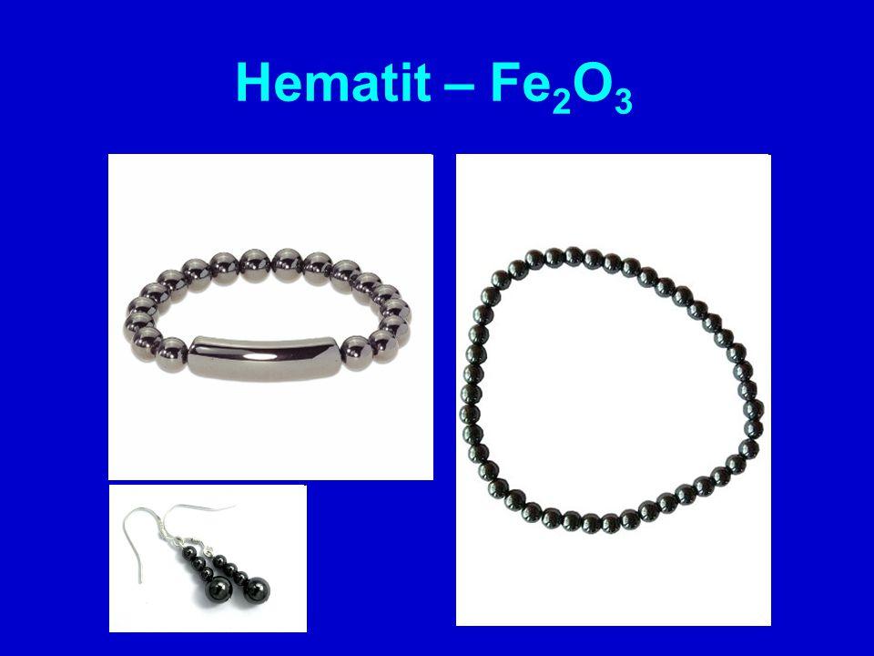 Hematit – Fe 2 O 3