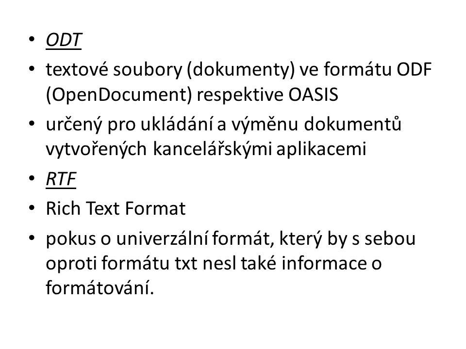 ODT textové soubory (dokumenty) ve formátu ODF (OpenDocument) respektive OASIS určený pro ukládání a výměnu dokumentů vytvořených kancelářskými aplika