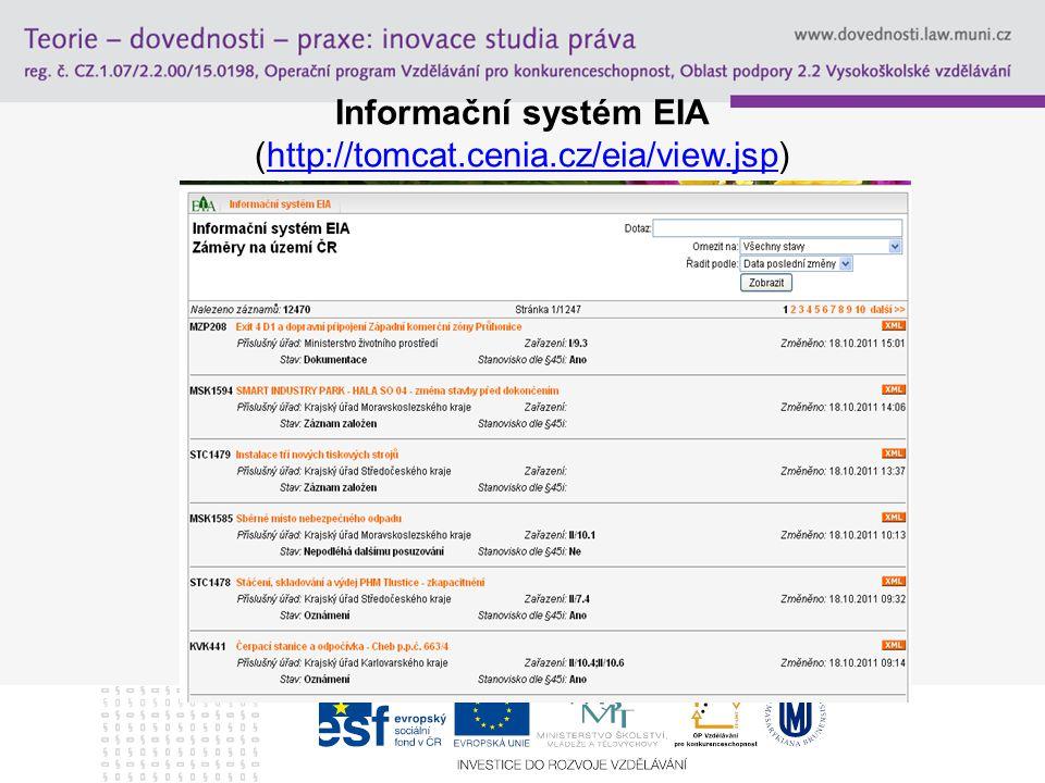 Informační systém EIA (http://tomcat.cenia.cz/eia/view.jsp)http://tomcat.cenia.cz/eia/view.jsp