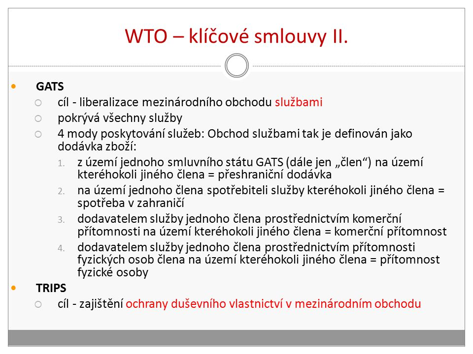 WTO – klíčové smlouvy II.