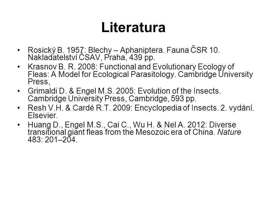 Literatura Rosický B.1957: Blechy – Aphaniptera. Fauna ČSR 10.